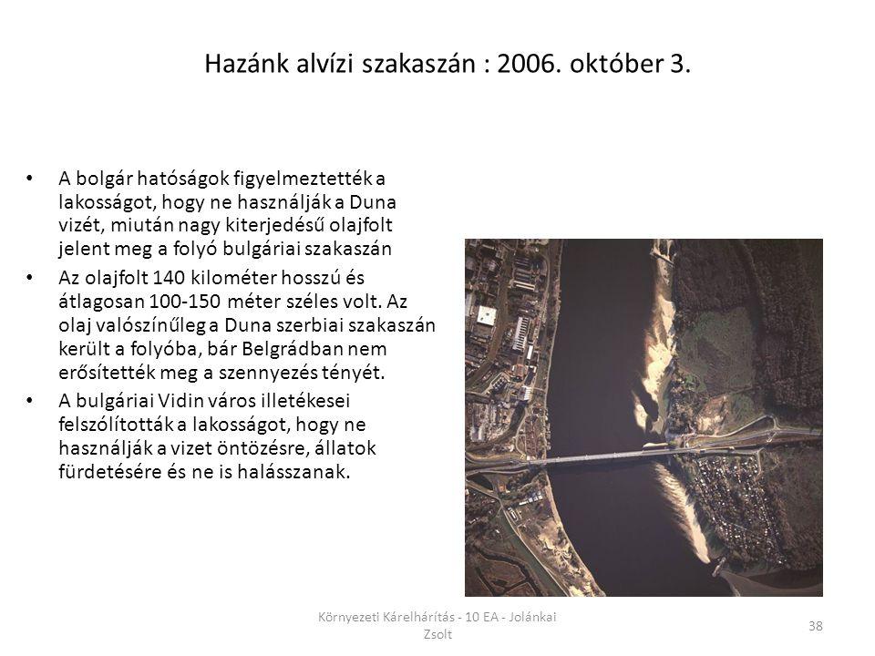 Hazánk alvízi szakaszán : 2006. október 3.