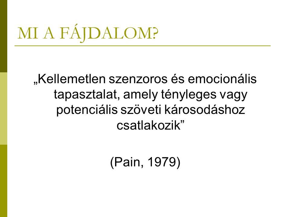 Fájdalom kategóriák I.