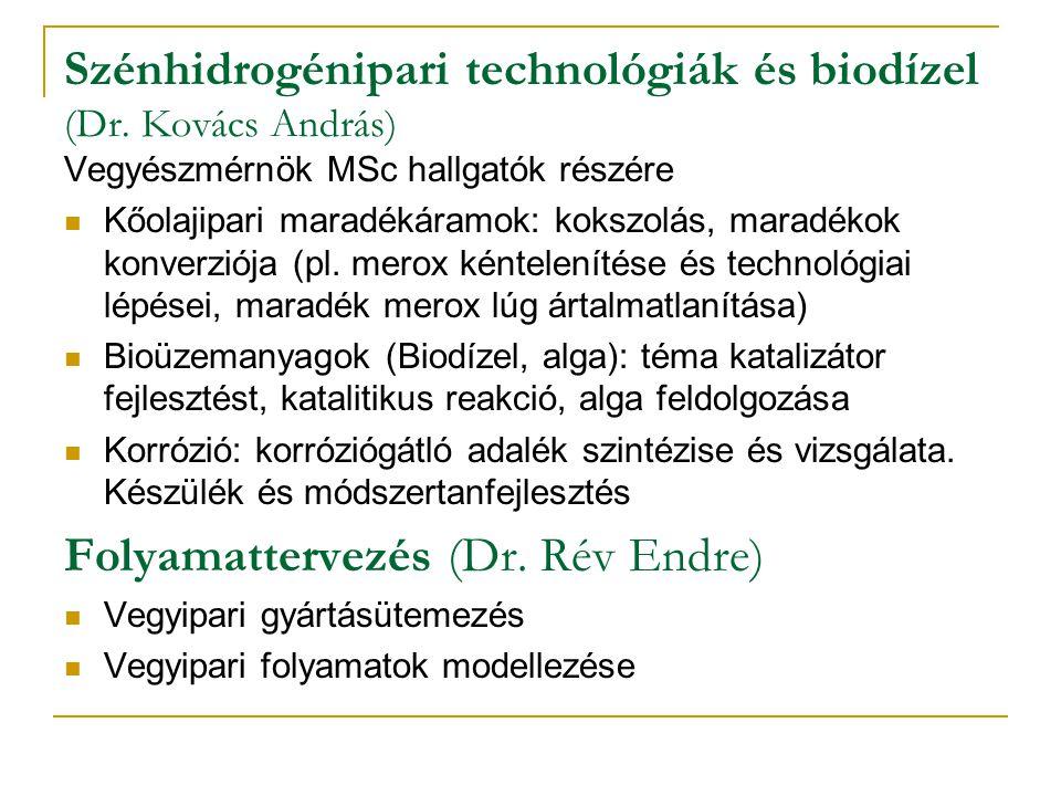 Szénhidrogénipari technológiák és biodízel (Dr.