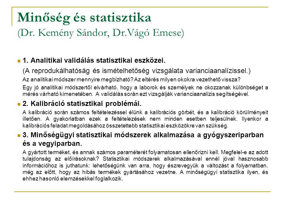 Minőség és statisztika (Dr.Kemény Sándor, Dr.Vágó Emese) 1.