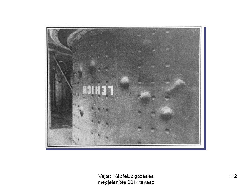 112Vajta: Képfeldolgozás és megjelenítés 2014 tavasz