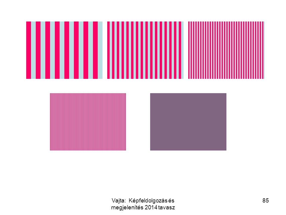 85Vajta: Képfeldolgozás és megjelenítés 2014 tavasz