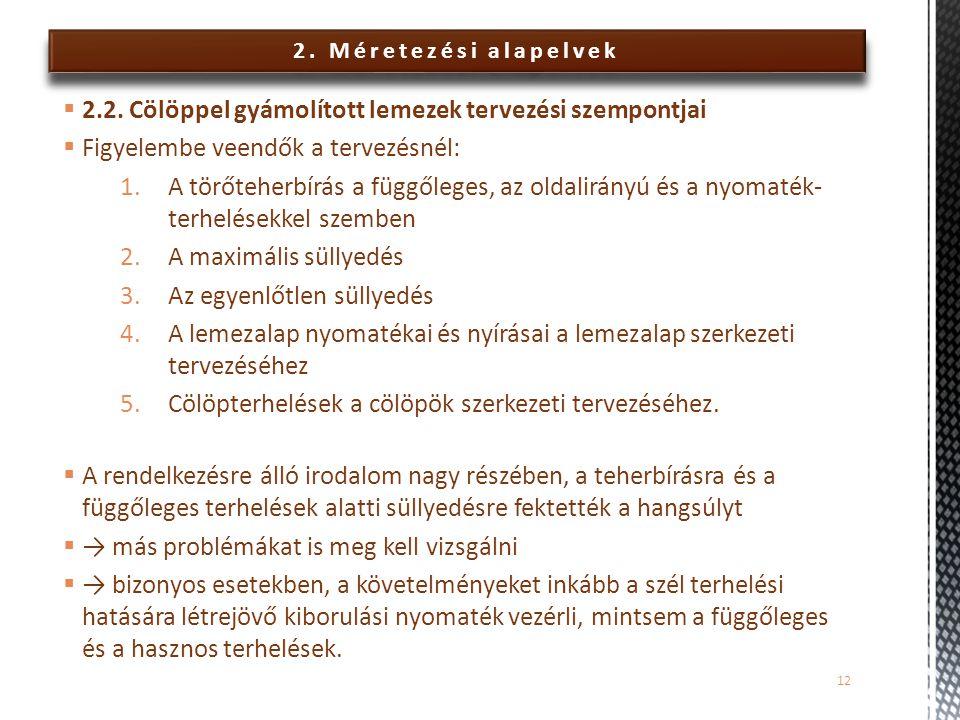2.Méretezési alapelvek  2.2.
