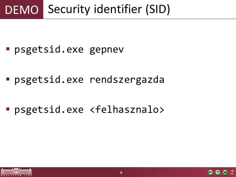 DEMO  psgetsid.exe gepnev  psgetsid.exe rendszergazda  psgetsid.exe Security identifier (SID) 8