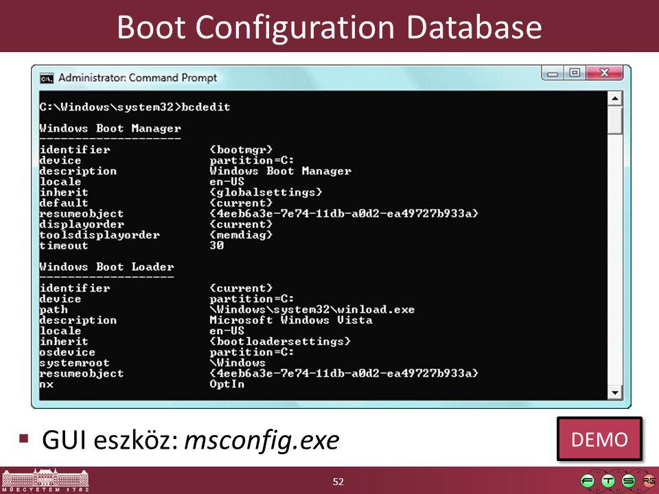 Boot Configuration Database  GUI eszköz: msconfig.exe 52 DEMO