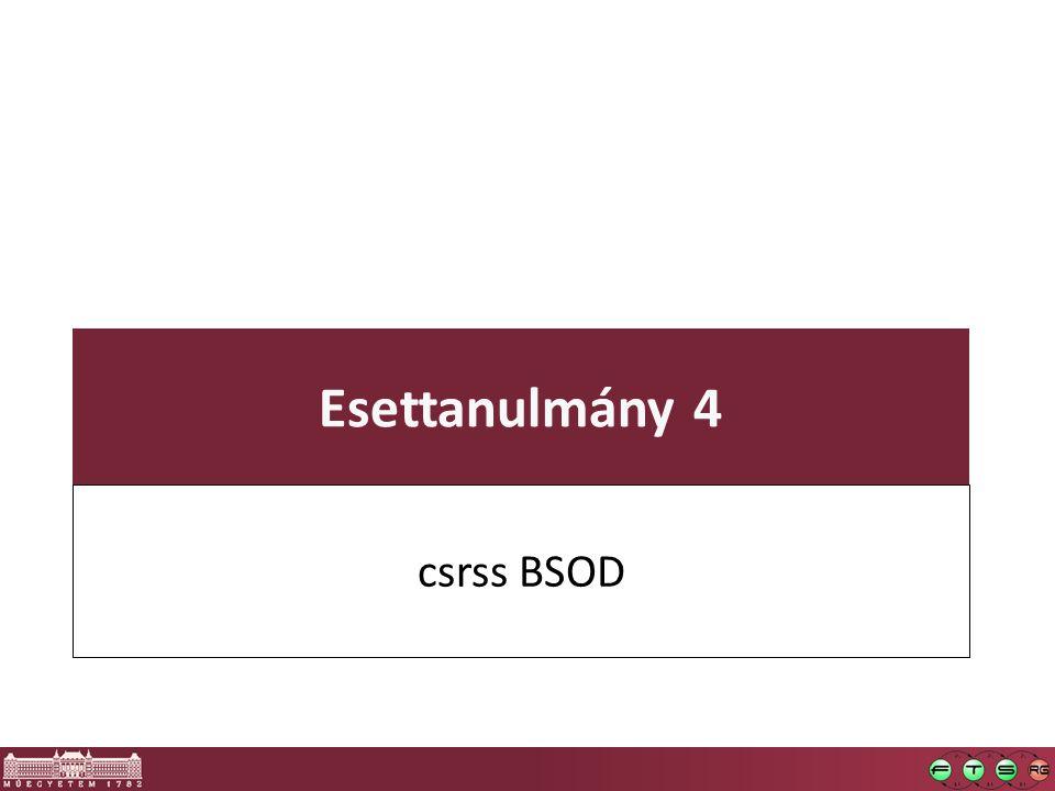 Esettanulmány 4 csrss BSOD