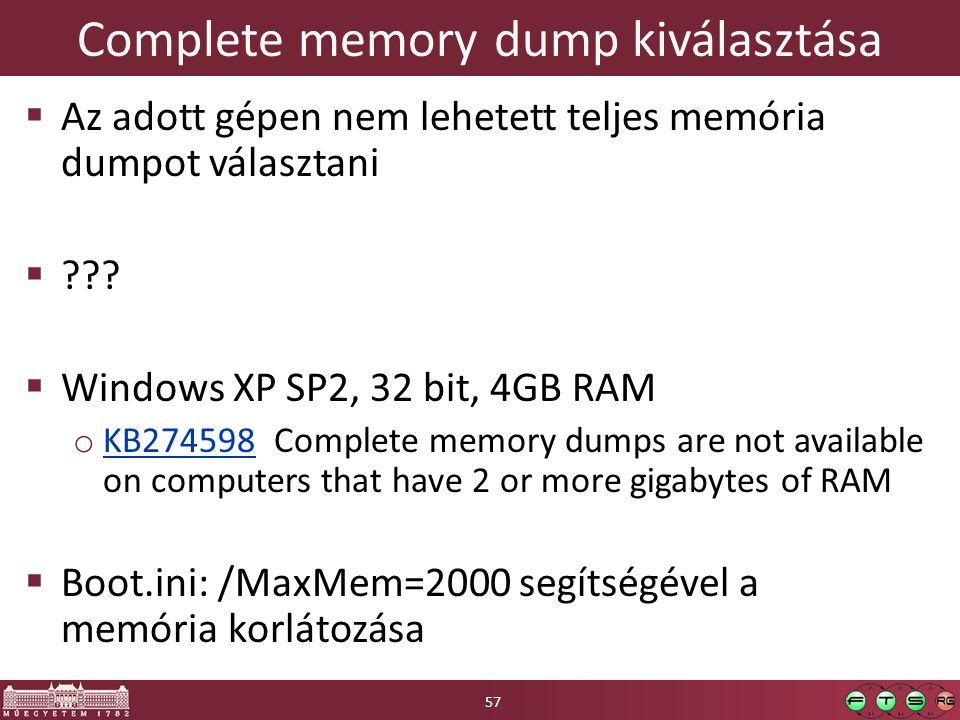 Complete memory dump kiválasztása  Az adott gépen nem lehetett teljes memória dumpot választani  ??.