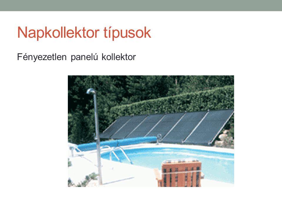 Napkollektor típusok Fényezetlen panelú kollektor