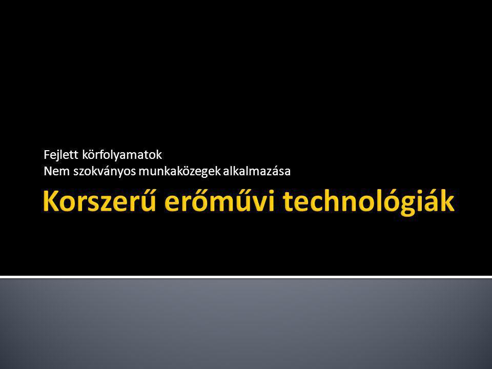 Forrás: Strauss, Karl: Kraftwerkstechnik zur Nutzung fossiler, nuklearer und regenerativer Energiequellen, 2006.