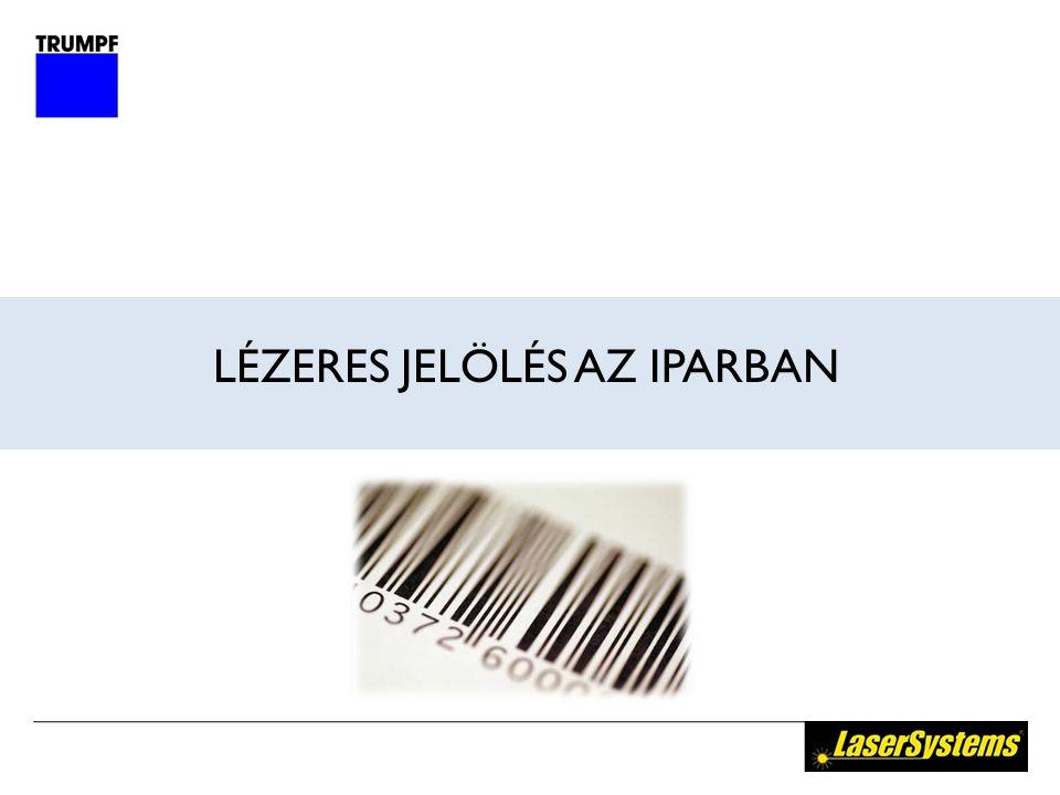 LÉZERES JELÖLÉS AZ IPARBAN