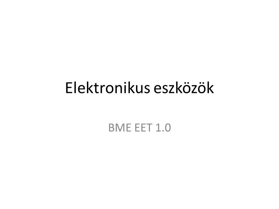 Elektronikus eszközök BME EET 1.0