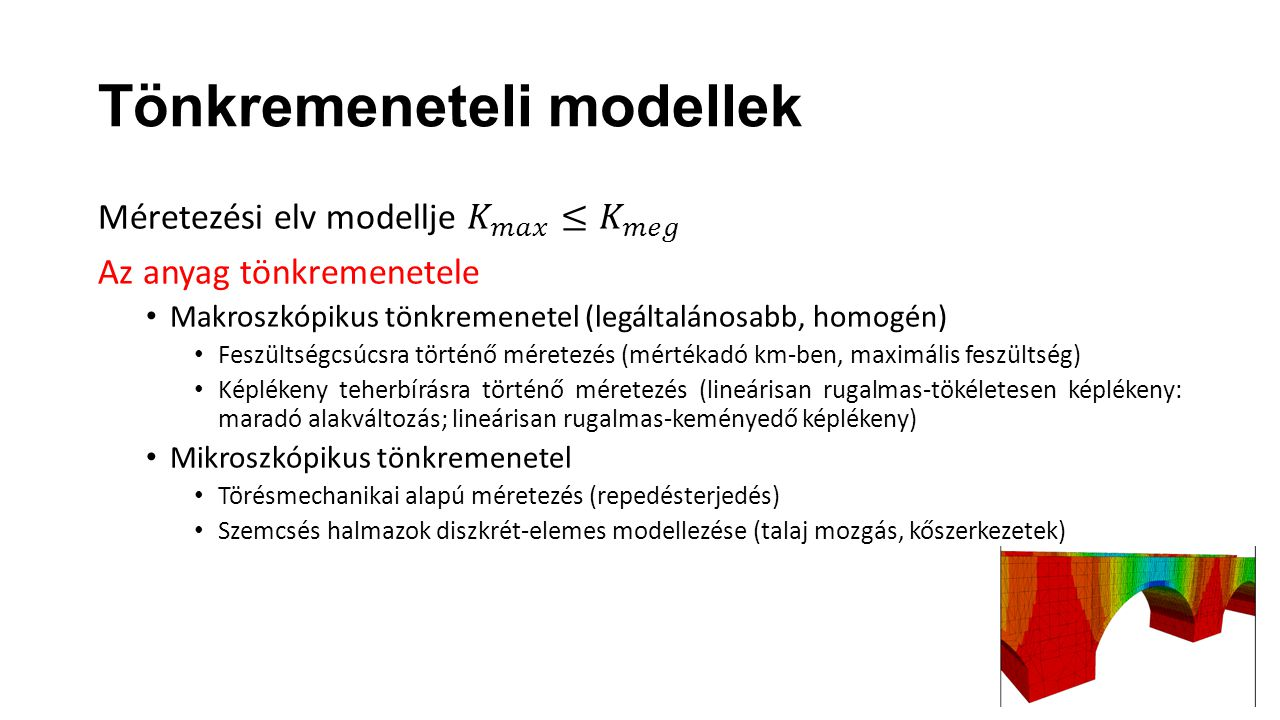 Tönkremeneteli modellek
