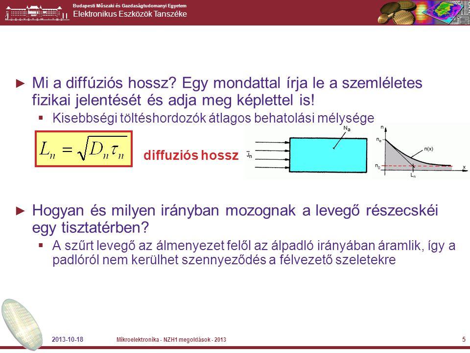 Budapesti Műszaki és Gazdaságtudomanyi Egyetem Elektronikus Eszközök Tanszéke ► Mi a diffúziós hossz? Egy mondattal írja le a szemléletes fizikai jele