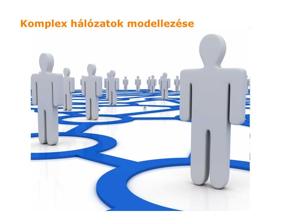 High Speed Networks Laboratory Komplex hálózatok modellezése