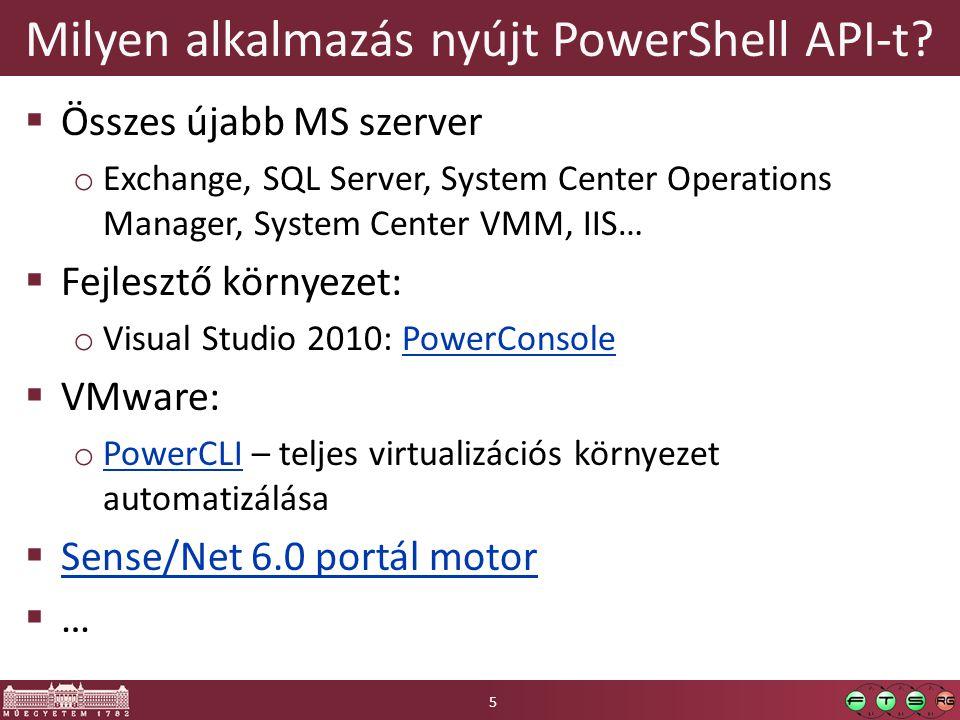 Milyen alkalmazás nyújt PowerShell API-t.