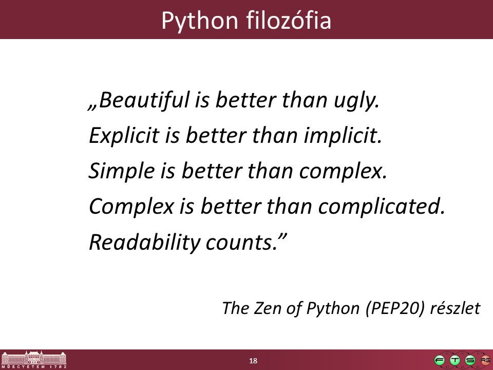 "Python filozófia ""Beautiful is better than ugly. Explicit is better than implicit."
