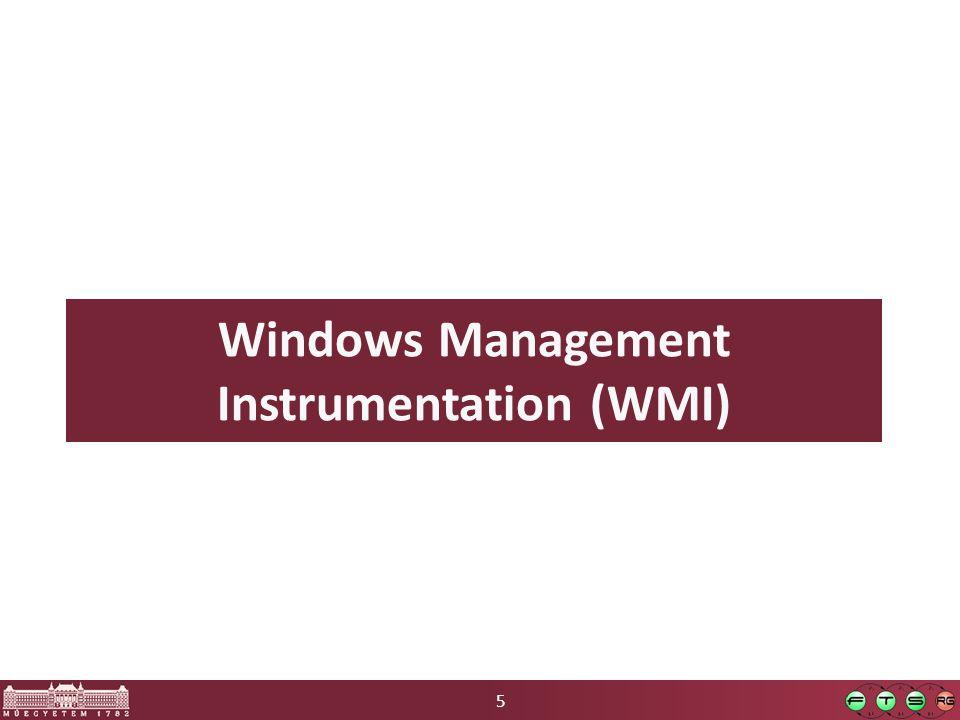 5 Windows Management Instrumentation (WMI)