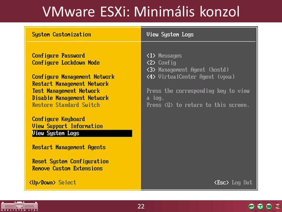 22 VMware ESXi: Minimális konzol