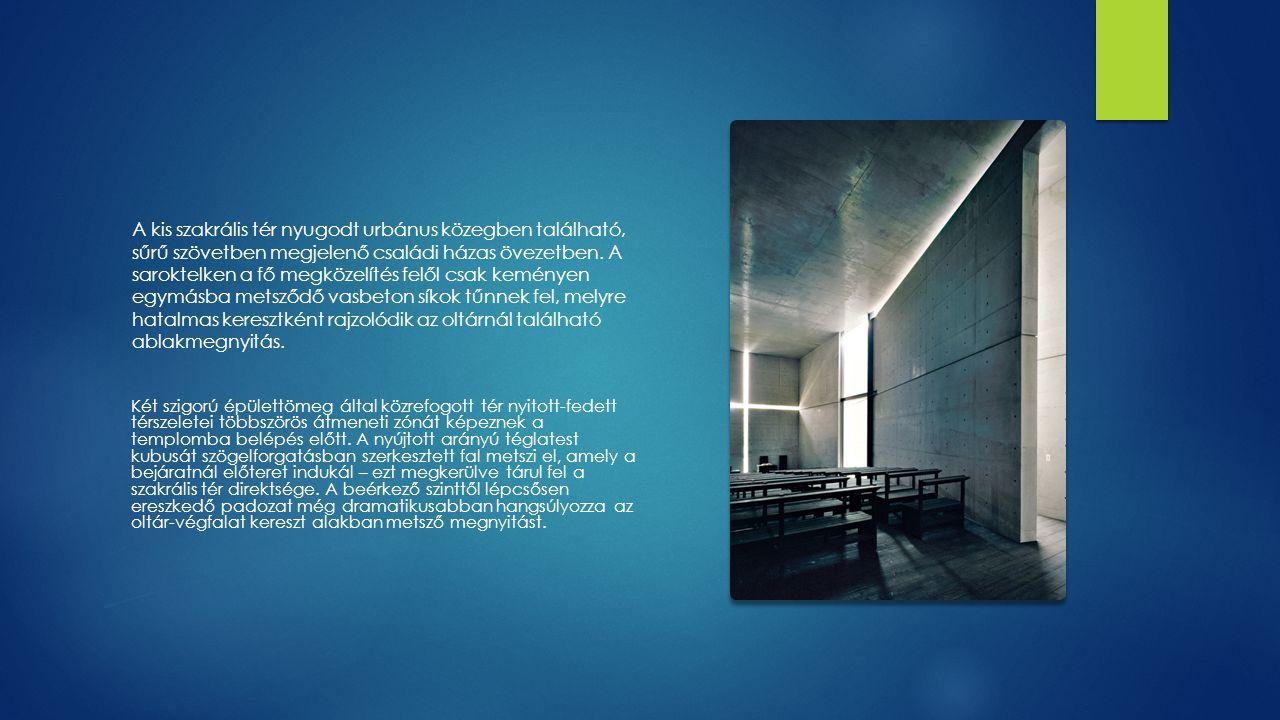 A kontraszt a déli tájolás miatt még elemibb: a keskeny ablaksávok, melyek az oltárfalat oldalfaltól oldalfalig és mennyezettől padozatig metszik négy részre, tűző fénysávokat vetnek a csatlakozó felületekre.