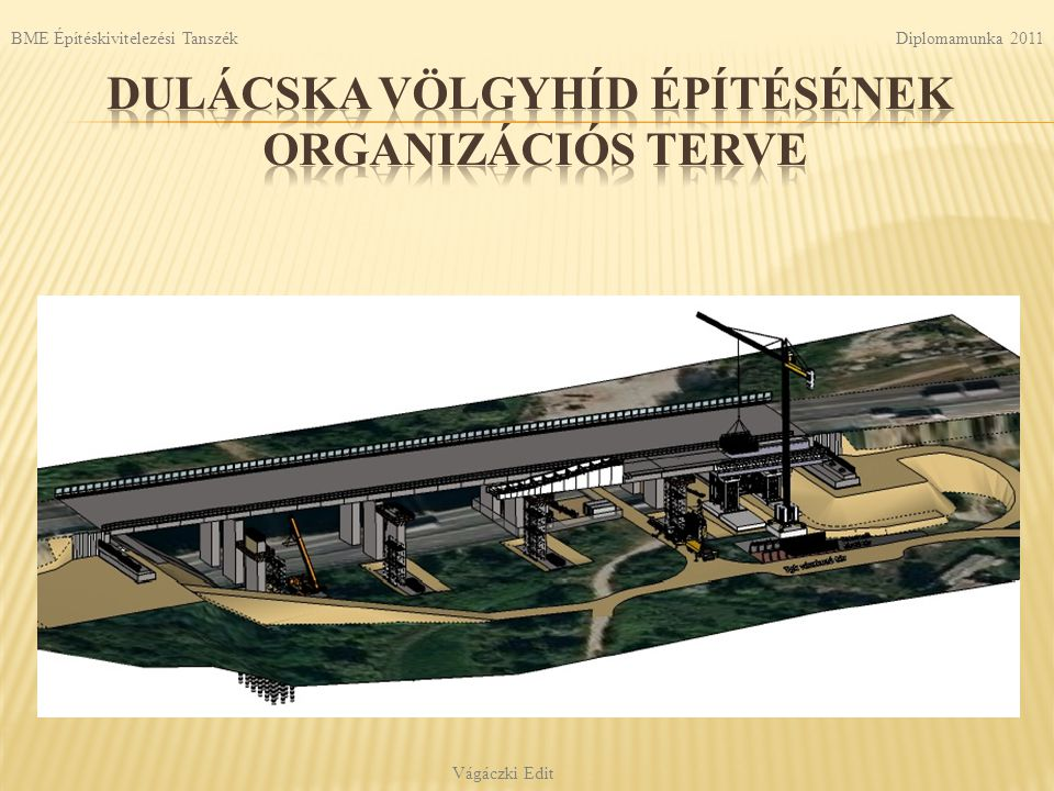 Diplomamunka 2011 Vágáczki Edit BME Építéskivitelezési Tanszék