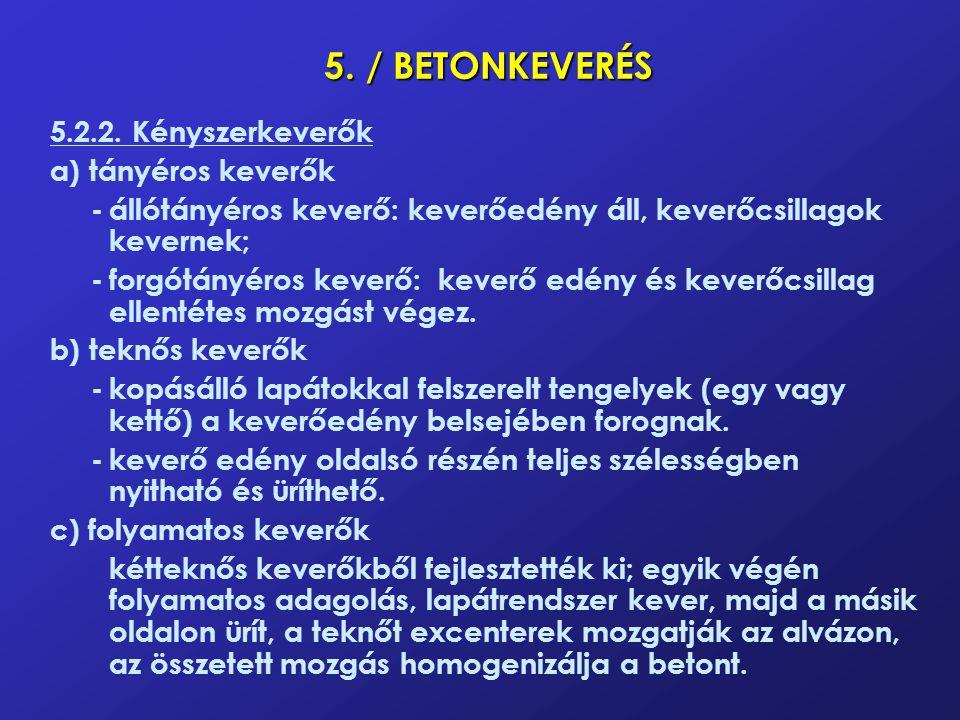 5./ BETONKEVERÉS 5.2.2.
