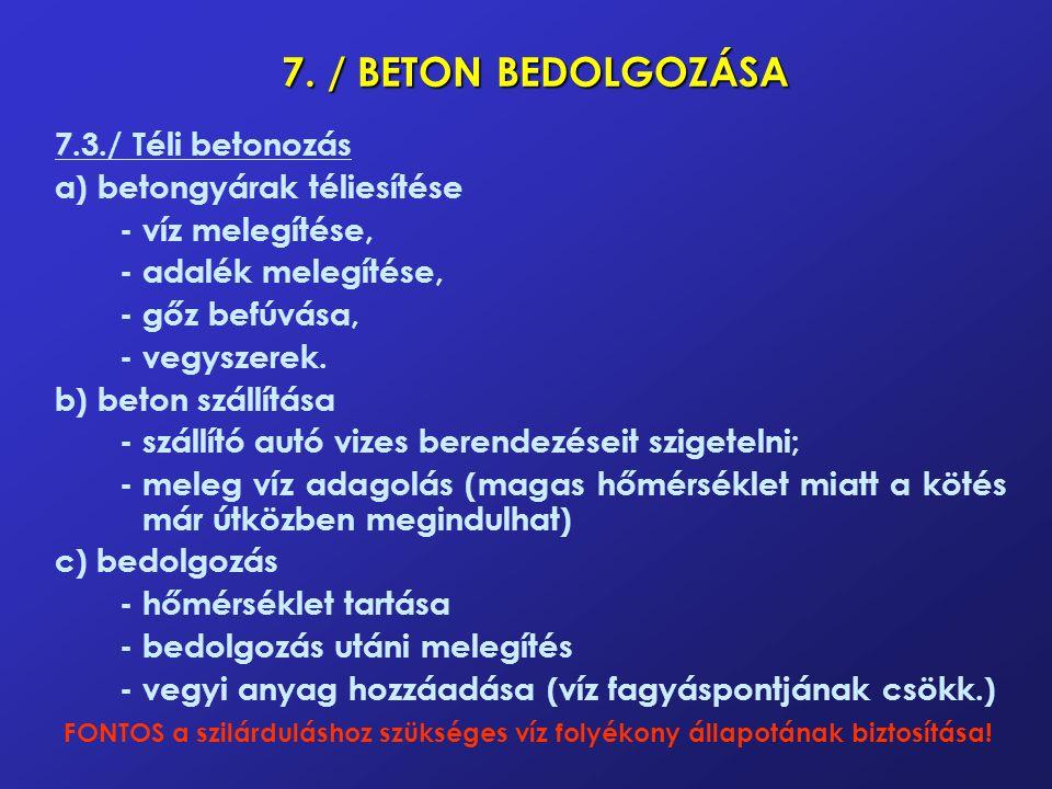 8./ BETONACÉL MEGMUNKÁLÁSA 8.1.
