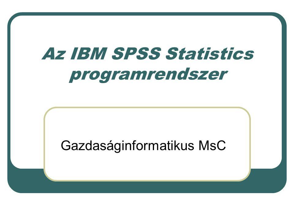Statistical Product and Service Solutions Statistical Package for Social Scientics SPSS A termék nevének eredete IBM SPSS Statistics