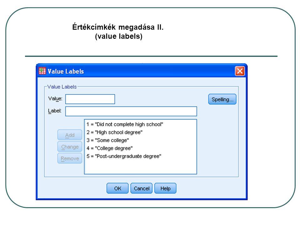 Értékcímkék megadása II. (value labels)