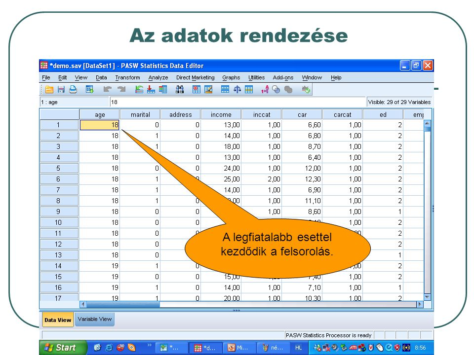 Új változók létrehozása Új változó számítása (compute variable) Átkódolás (recode into same variable) Átkódolás más változóba (recode into different variable) Automatikus átkódolás (automatic recode) Kategorizálás (binning) Rangszámképzés (rank cases)