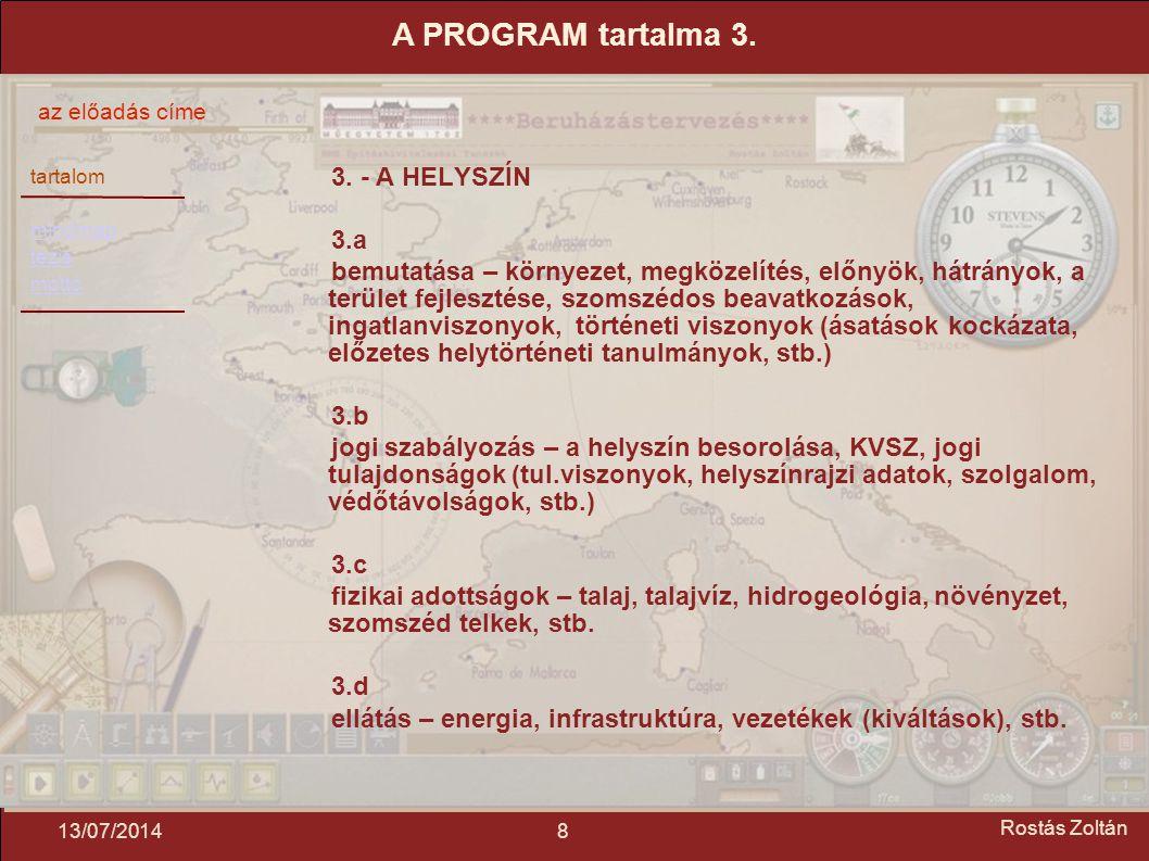 tartalom mindmap tézis mottó az előadás címe 813/07/2014 Rostás Zoltán 3.