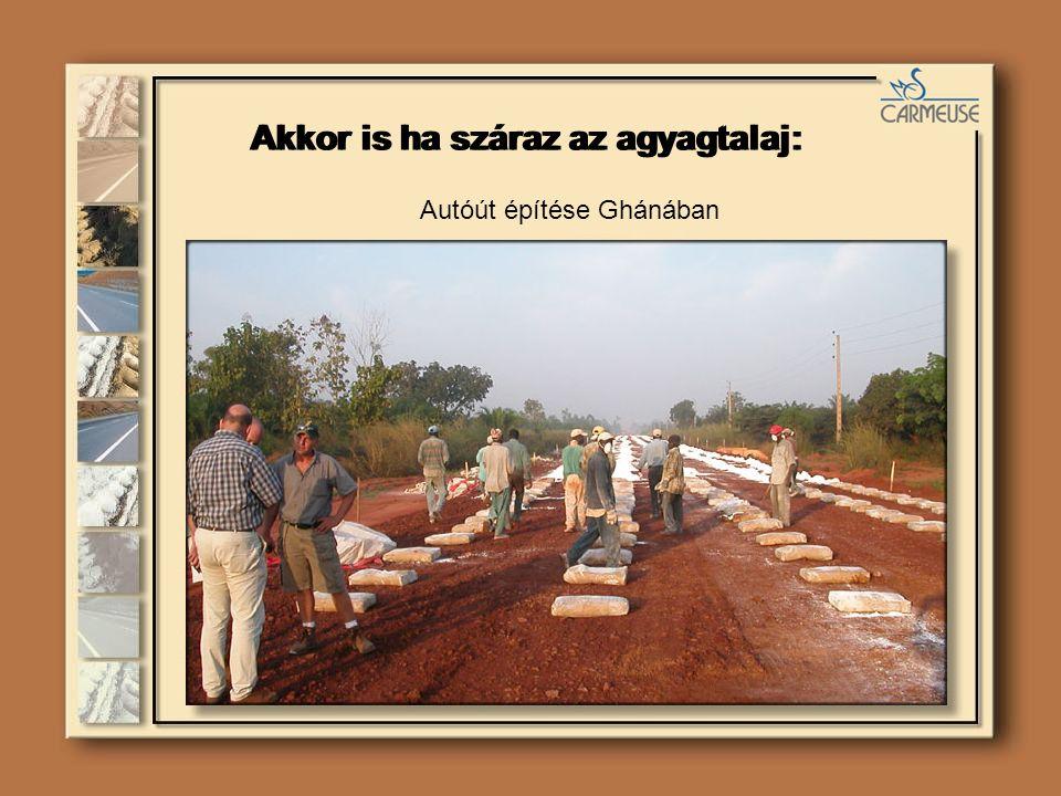 Autóút építése Ghánában Akkor is ha száraz az agyagtalaj: