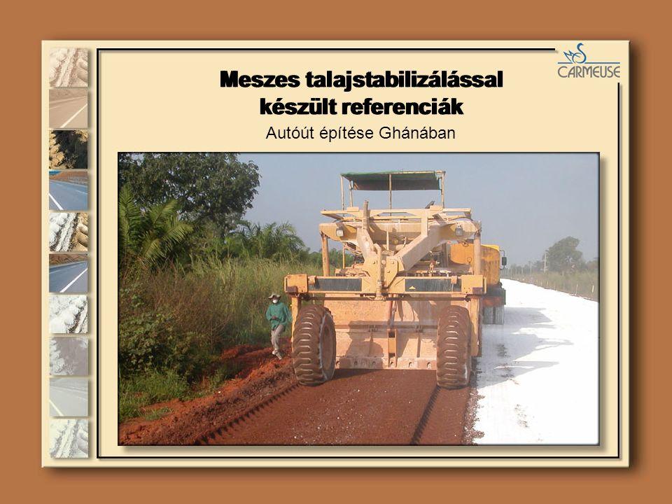 Autóút építése Ghánában Meszes talajstabilizálással készült referenciák