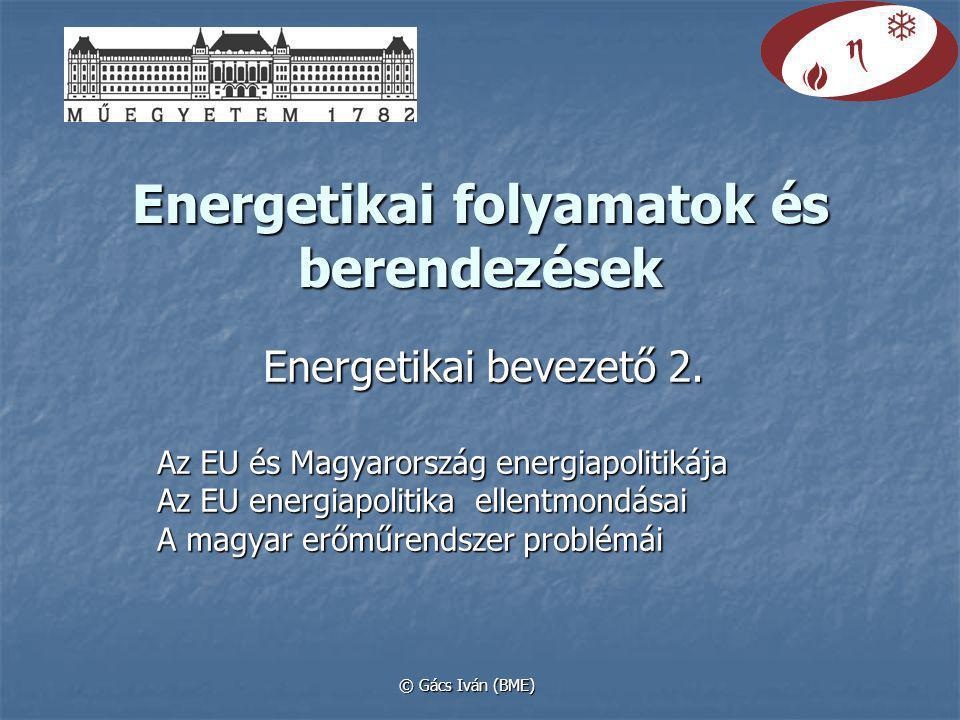 Energetikai folyamatok és berendezések Energetikai bevezető 2.