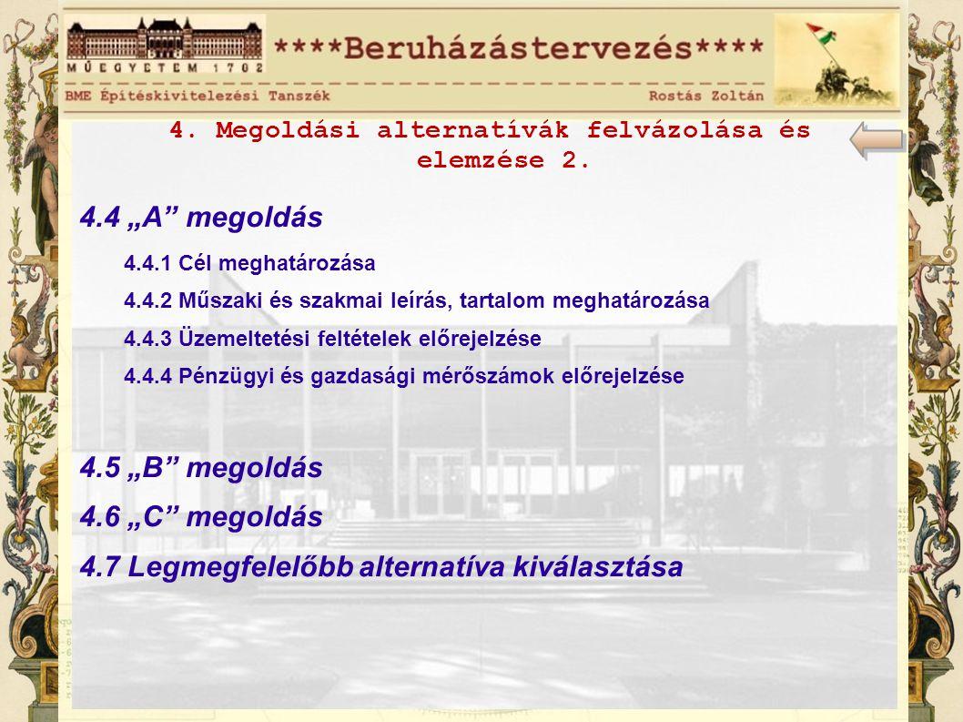 4.Megoldási alternatívák felvázolása és elemzése 2.