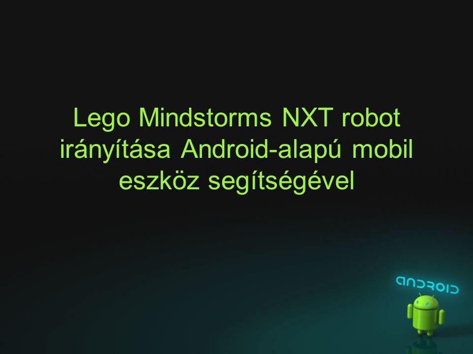 Lego Mindstorms NXT robot irányítása Android-alapú mobil eszköz segítségével