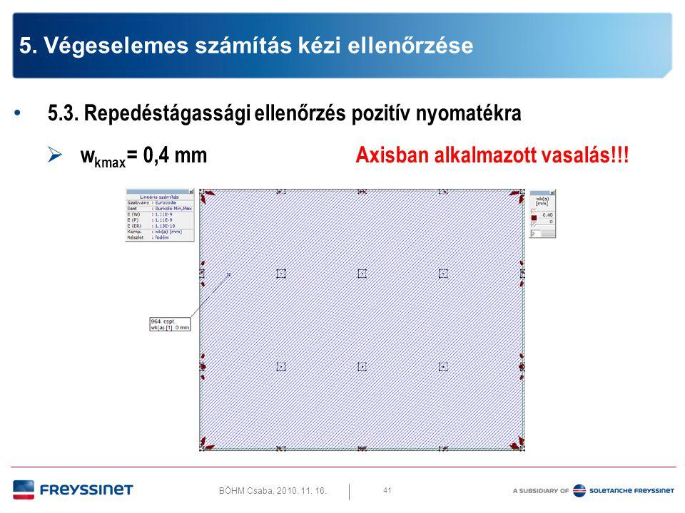 BÖHM Csaba, 2010.11. 16. 6.1. Átszúródás vizsgálat  2/B oszlop – mértékadó leterhelés 42 6.