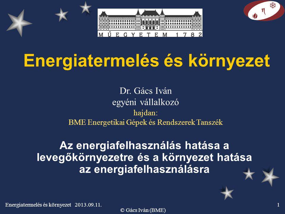 Energiatermelés és környezet 2013.09.11.