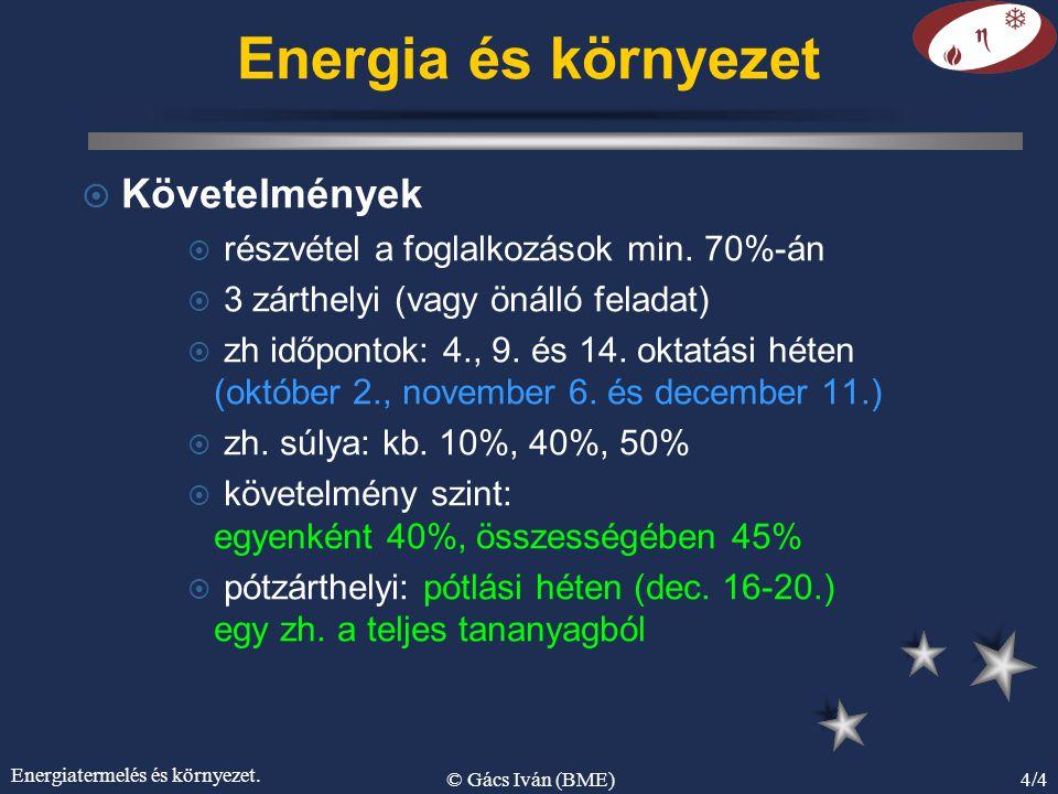 Energiatermelés és környezet.