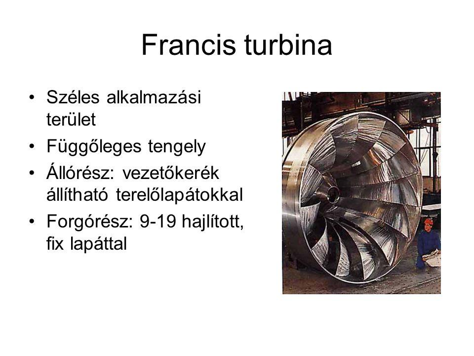 Francis turbina Széles alkalmazási terület Függőleges tengely Állórész: vezetőkerék állítható terelőlapátokkal Forgórész: 9-19 hajlított, fix lapáttal