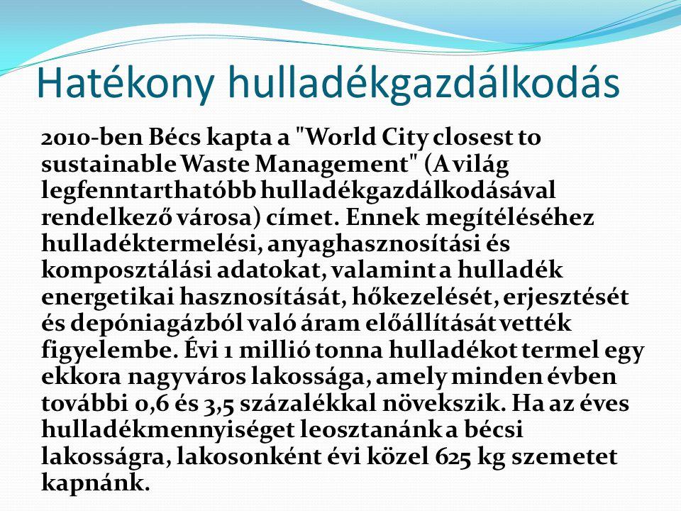 Hatékony hulladékgazdálkodás 2010-ben Bécs kapta a