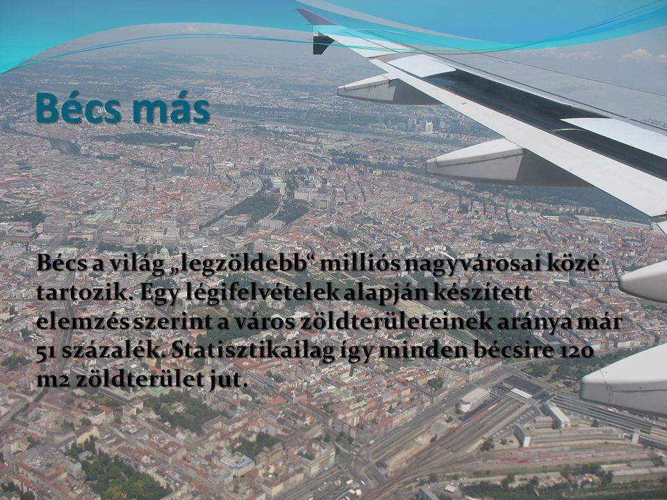 """Bécs más Bécs a világ """"legzöldebb"""" milliós nagyvárosai közé tartozik. Egy légifelvételek alapján készített elemzés szerint a város zöldterületeinek ar"""