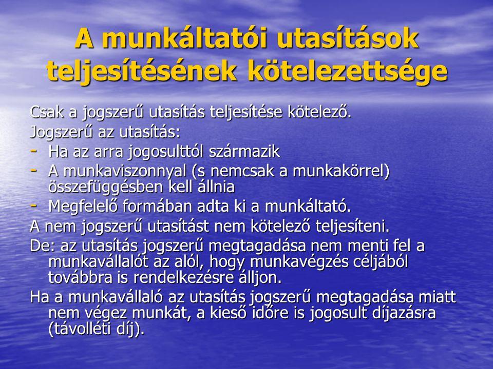Speciális atipikus munkaviszonyok Részmunkaidő (Mt.