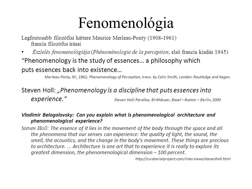 """Meghatározó számára a fenomenológiai megközelítés Kenneth Frampton: """"phenomenological intensity and a preoccupation with tactile experiences have been a perennial theme of Holl's architecture, and it is [because of] this connection, one may claim, that he is the only American architect of this generation to be so consciously influenced by this philosophical line. El Croquis, Volume 78, Steven Holl 1986-1998 Az építészet minden érzékszervre folyamatosan hat, ráadásul minden használó - függetlenül attól, hogy ismeri-e az építész koncepcióját vagy sem – képes érzékelni a terek és formák érzékekre ható minőségét."""