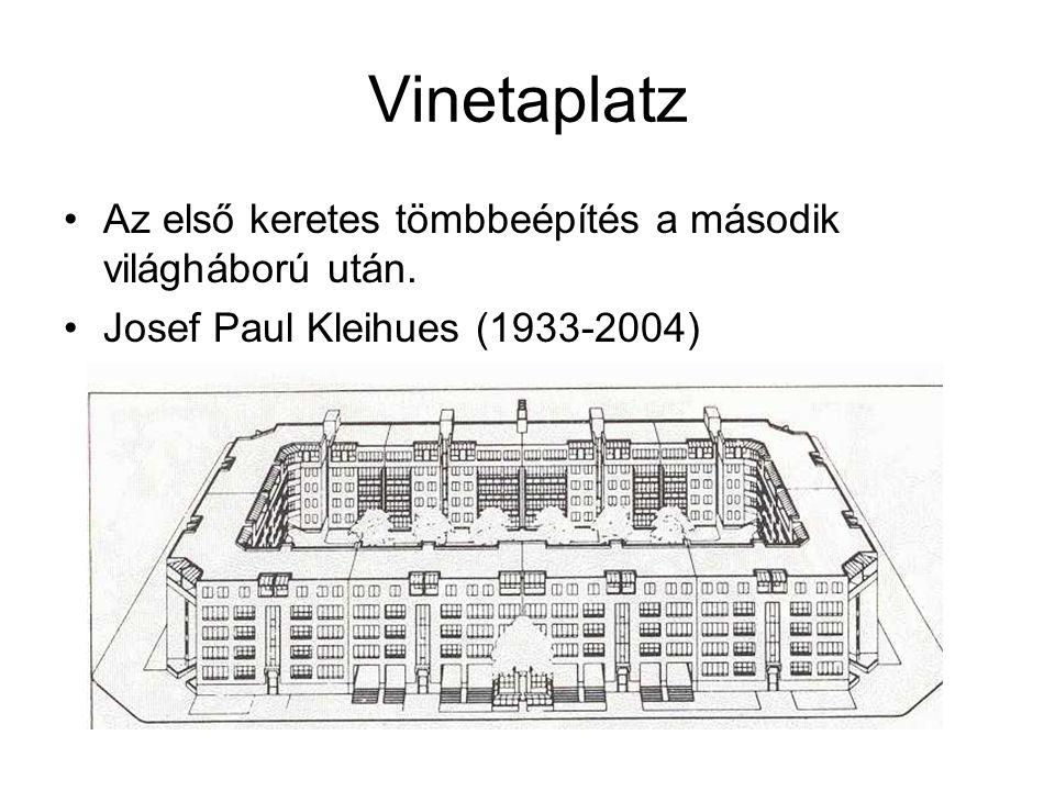 Vinetaplatz Az első keretes tömbbeépítés a második világháború után. Josef Paul Kleihues (1933-2004)