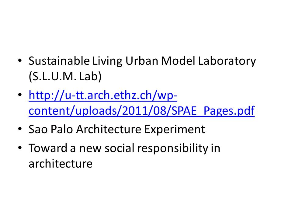Sustainable Living Urban Model Laboratory (S.L.U.M.