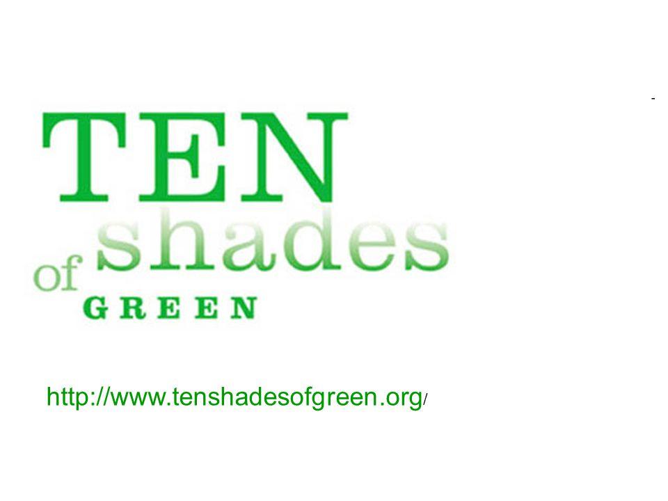 http://www.tenshadesofgreen.org /
