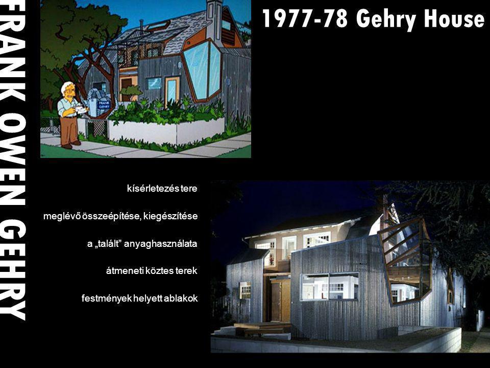 """1977-78 Gehry House kísérletezés tere meglévő összeépítése, kiegészítése a """"talált anyaghasználata átmeneti köztes terek festmények helyett ablakok FRANK OWEN GEHRY"""