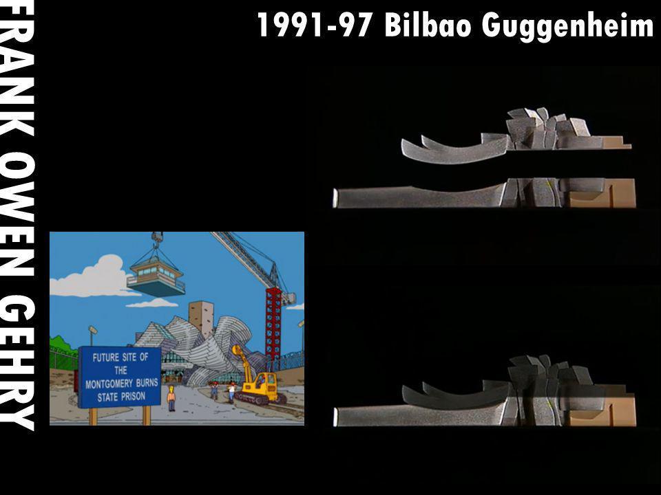 1991-97 Bilbao Guggenheim FRANK OWEN GEHRY