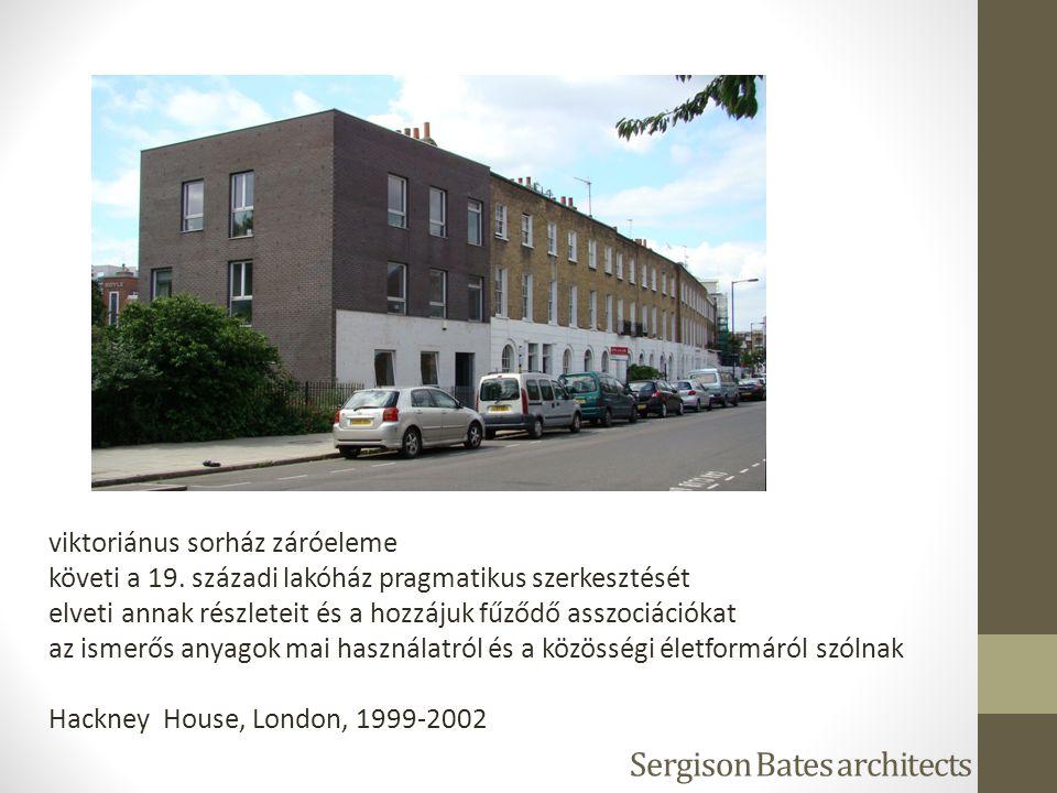 Sergison Bates architects viktoriánus sorház záróeleme követi a 19. századi lakóház pragmatikus szerkesztését elveti annak részleteit és a hozzájuk fű