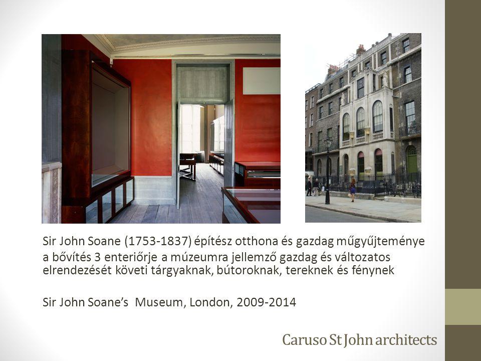 Caruso St John architects Sir John Soane (1753-1837) építész otthona és gazdag műgyűjteménye a bővítés 3 enteriőrje a múzeumra jellemző gazdag és változatos elrendezését követi tárgyaknak, bútoroknak, tereknek és fénynek Sir John Soane's Museum, London, 2009-2014